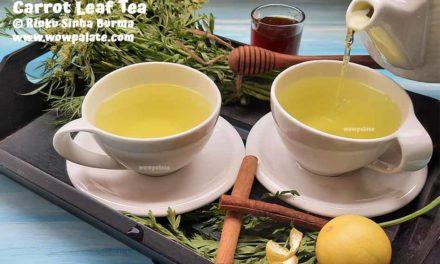 Carrot Leaf Tea | Carrot Top Tea | Carrot Leaves Recipe